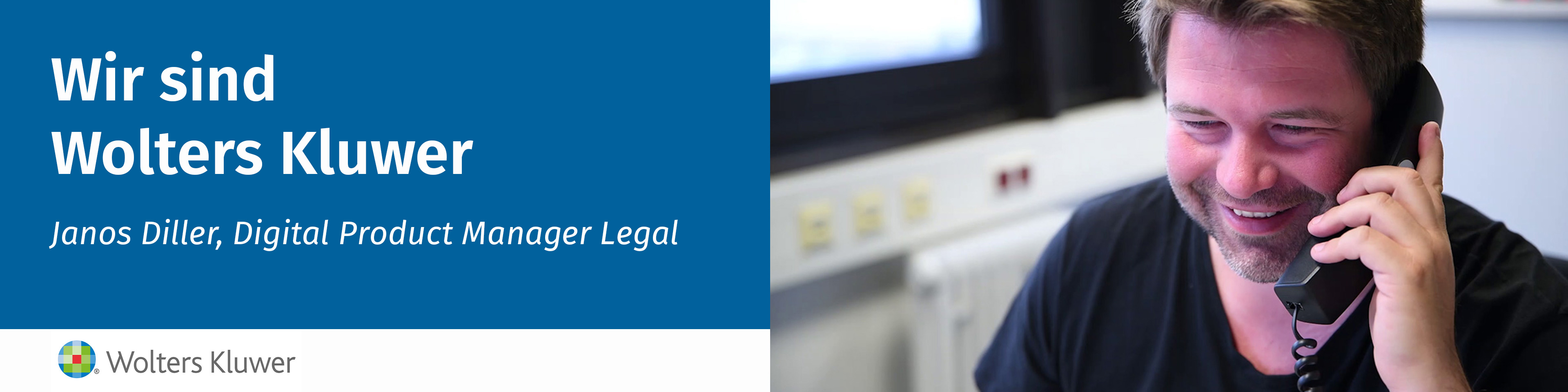 Wir sind Wolters Kluwer: Janos Diller, Digital Product Manager Legal