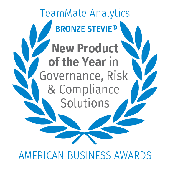 TeamMate Analytics, Bronze Stevie®, New Product of the Year in Governance, Risk, & Compliance Solutions, American Business Awards