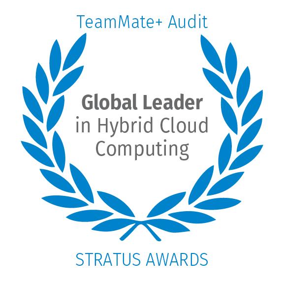 TeamMate+ Audit, Global Leader in Hybrid Cloud Computing by Stratus Awards