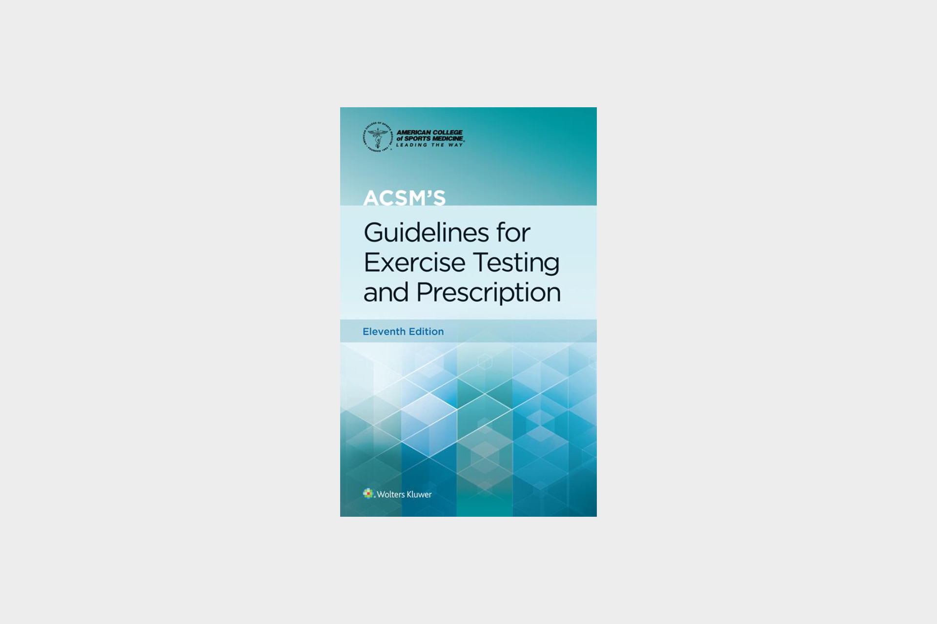 ACSM's Guidelines for Exercise Testing and Prescription book cover