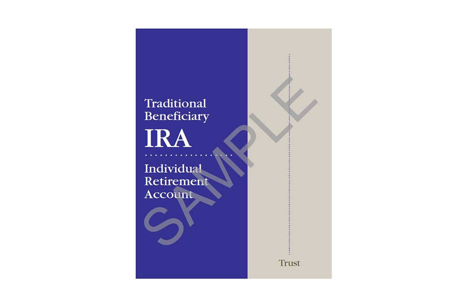 Traditional Beneficiary IRA Organizer - Trust sample