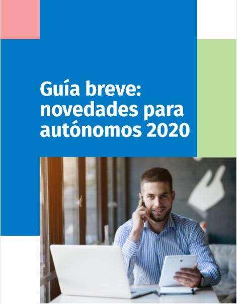 Guía breve: novedades para autónomos 2020