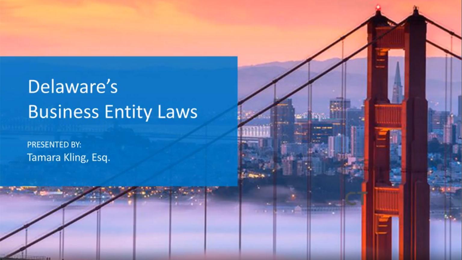 On-Demand Webinar: Delaware's Business Entity Laws