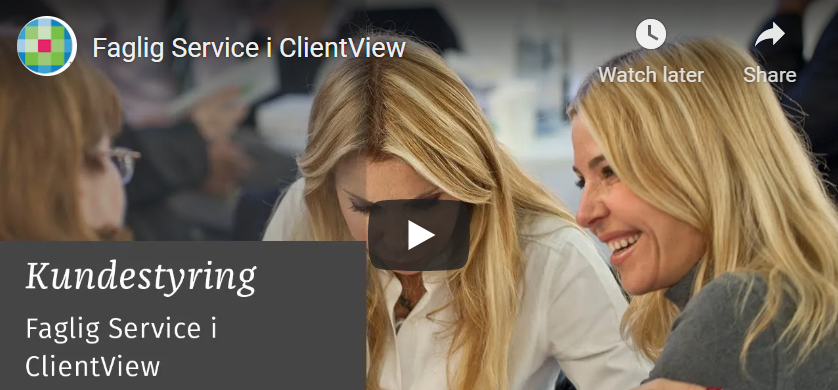 Faglig Service i ClientView video