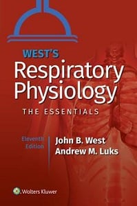 West's Respiratory Physiology: The Essentials book cover