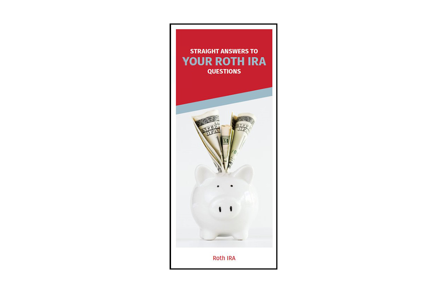 ROTH IRA Questions Answers Brochure