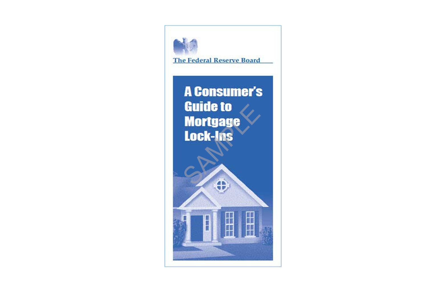 Consumers Guide to Mortgage LockIns
