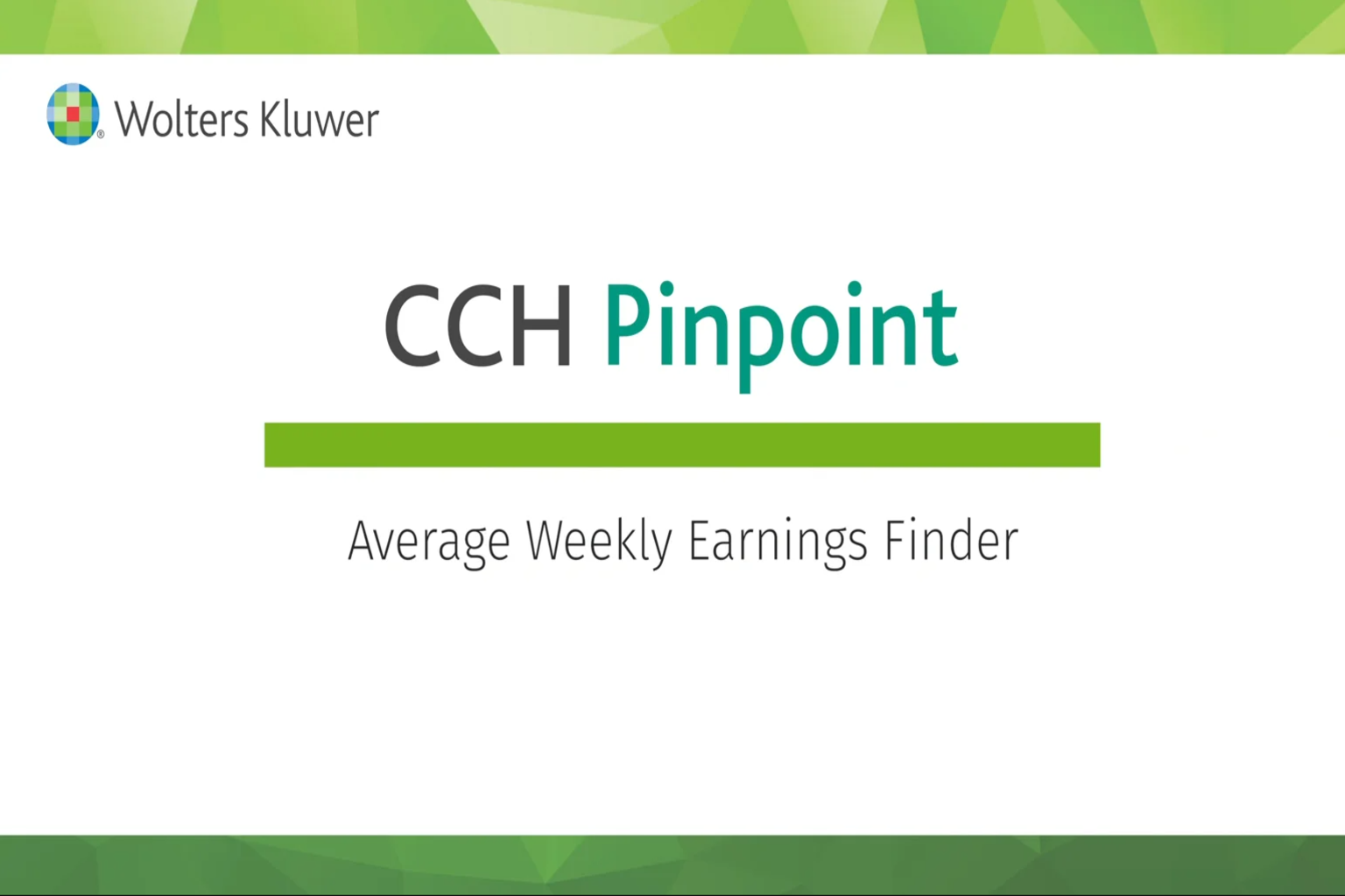CCH Pinpoint® Average Weekly Earnings Finder