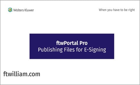 ftwPortal Pro - Publishing Files for E-Signing