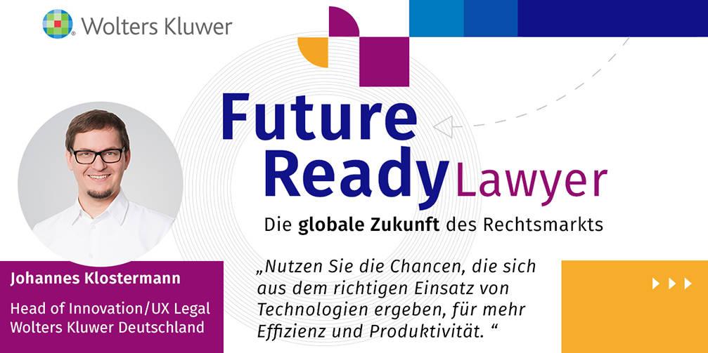 "Jan Klostermann Zitat ""Future Ready Lawyer"""