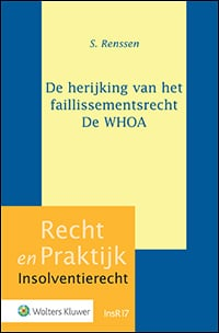 De herijking van het faillissementsrecht De WHOA