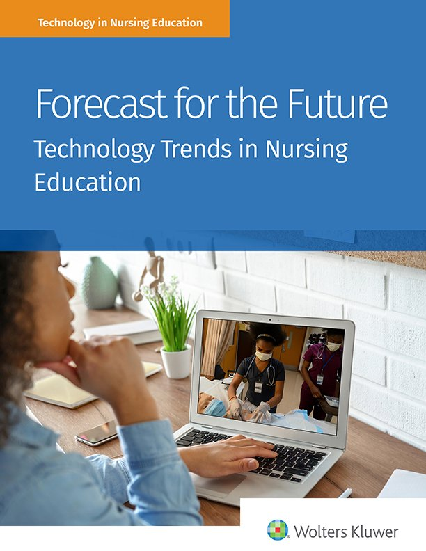 Forecast for the Future: Technology Trends in Nursing Education report cover