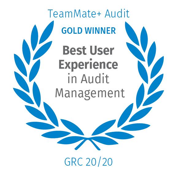 TeamMate+ Audit, Gold Winner, Best User Experience in Audit Management, GRC 20/20