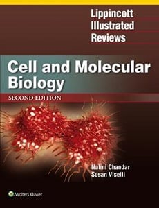Lippincott Illustrated Reviews: Cell and Molecular Biology book cover