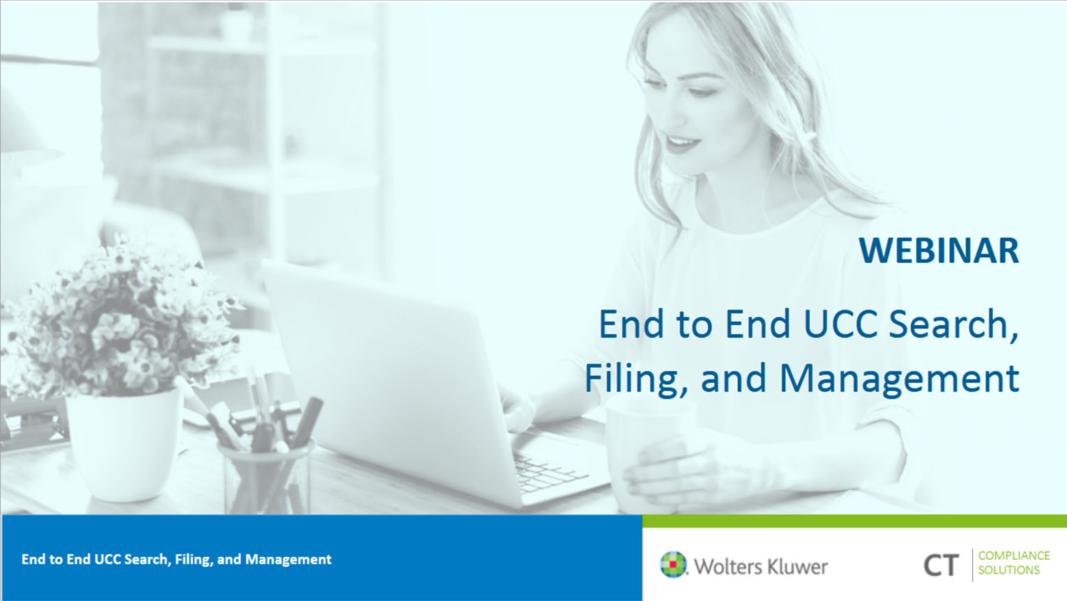 End-to-End UCC Search, Filing, and Management Webinar