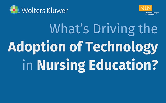Infographic header: What's driving the adoption of technology in nursing education