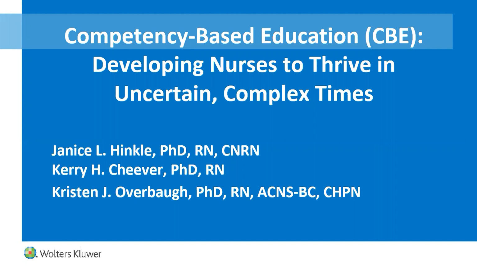 Screenshot of Nursing competency-based education (CBE): Developing nurses to thrive in uncertain, complex times video