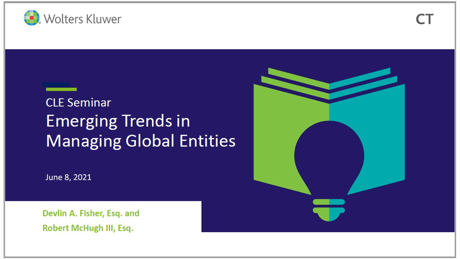 CLE Webinar: Emerging Trends in Managing Global Entities