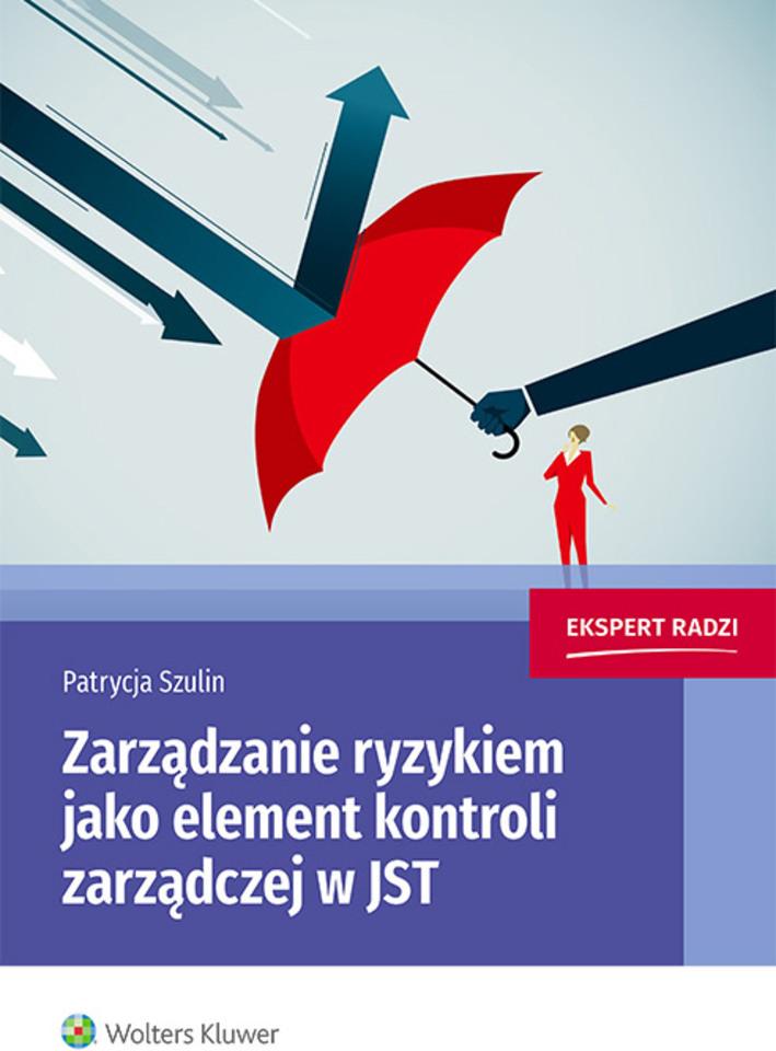 Zarządzanie ryzykiem jako element kontroli zarządczej w JST