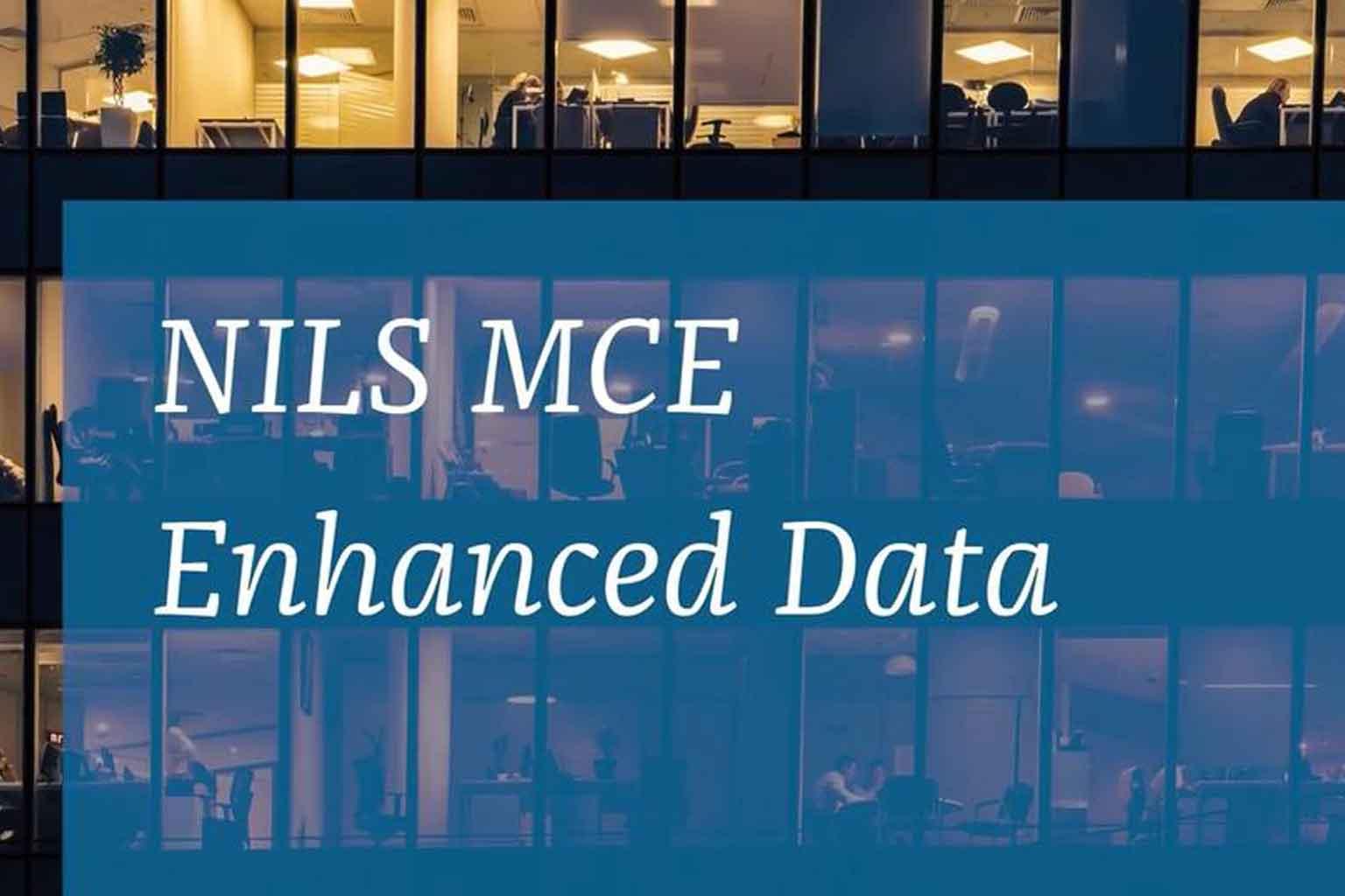 NILS MCE Enhanced Data
