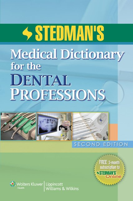 Stedman's Medical Dictionary for the Dental Professions book cover