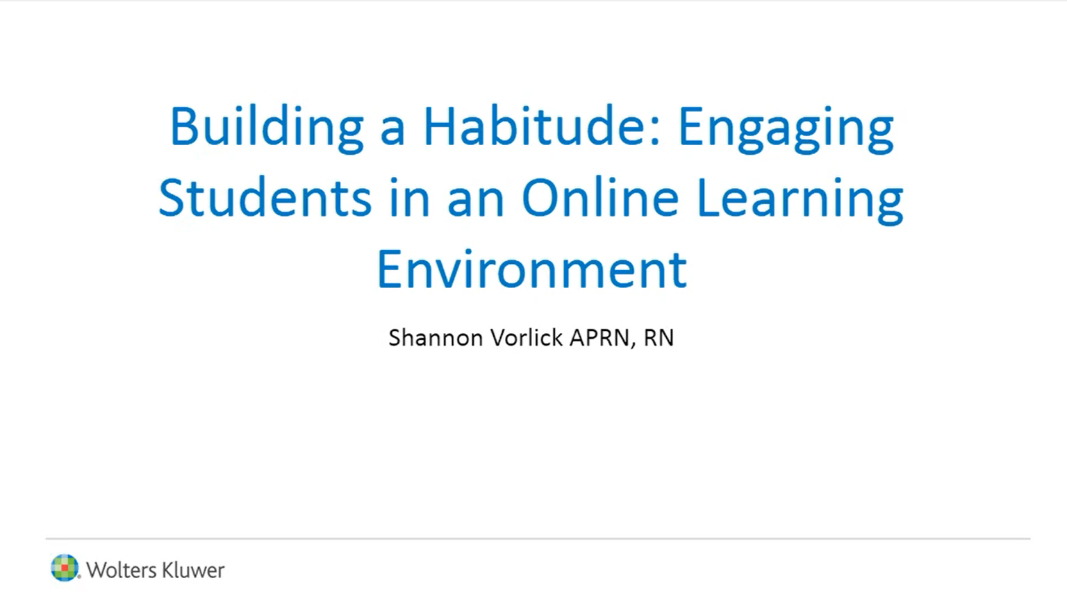 Screenshot of Building a habitude: Engaging students in an online learning environment video