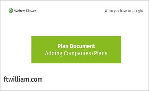 Plan Document - Adding Companies/Plans