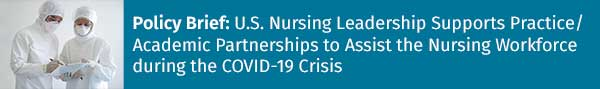 Banner ad: Policy brief, U.S. Nursing Leadership supports practice/academic partnerships to assist the nursing workforce during the COVID-19 crisis