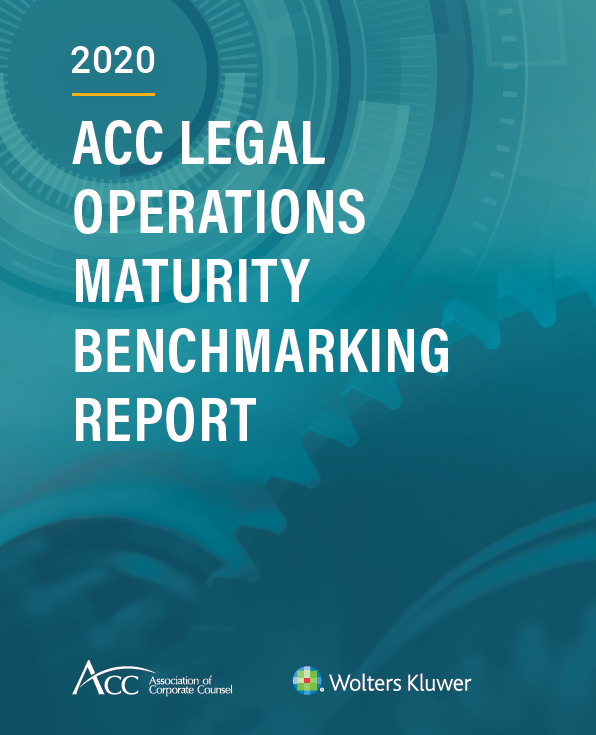 2020 ACC Legal Operations Maturity Benchmarking Report