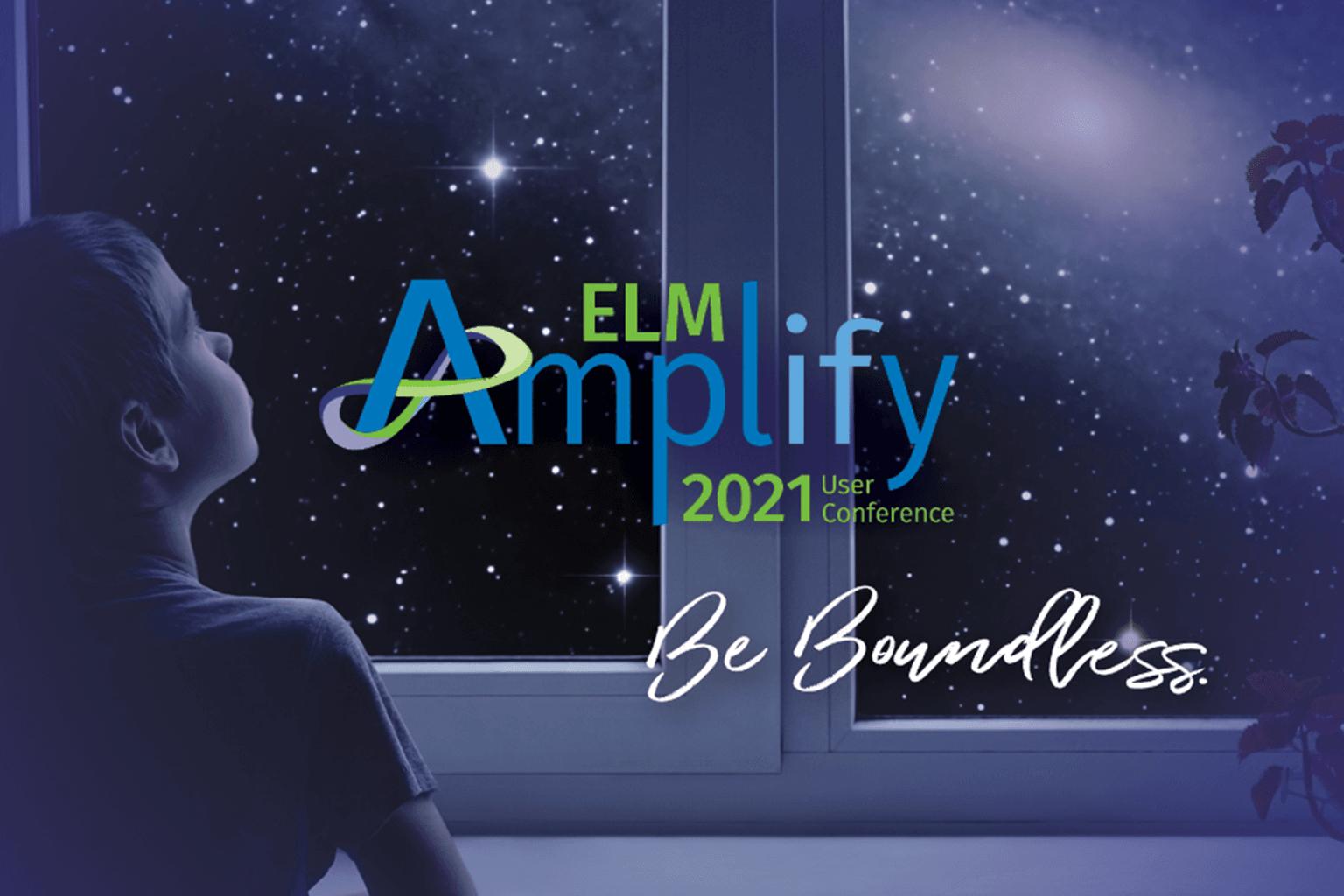 2021 ELM Amplify User Conference