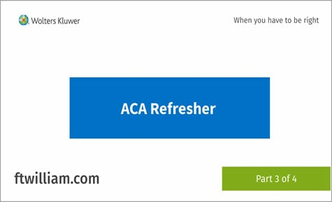 ACA Refresher part 3 of 4