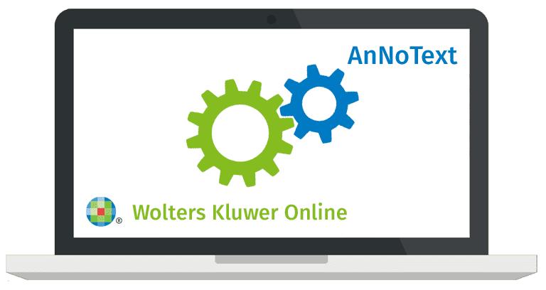 Integriertes Arbeiten mit der Kanzleisoftware AnNoText und Wolters Kluwer Online