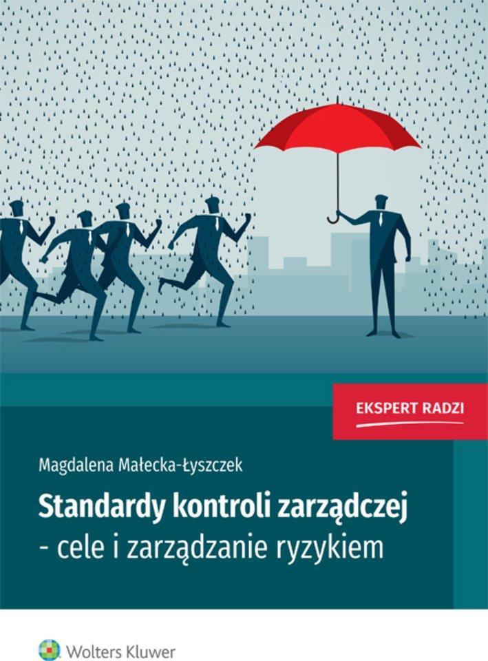 Standardy kontroli zarządczej - cele i zarządzanie ryzykiem