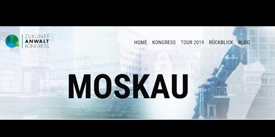 Legal Tech Tour 2019 führt die Teilnehmer nach Moskau