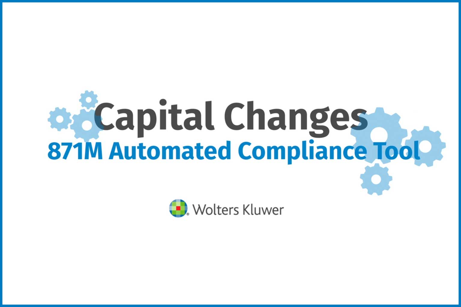 Capital Changes 871M Video