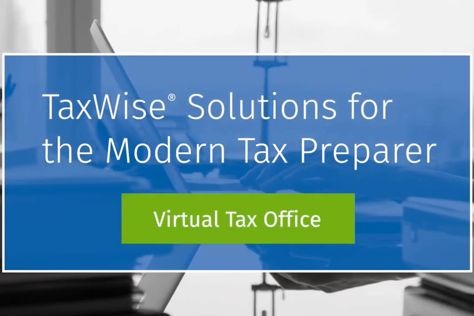 card-asset-video-product-taxwise-solutions-for-the-modern-tax-preparer-1536x1024