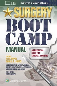 Surgery Boot Camp Manual: A Multimedia Guide for Surgical Training book cover