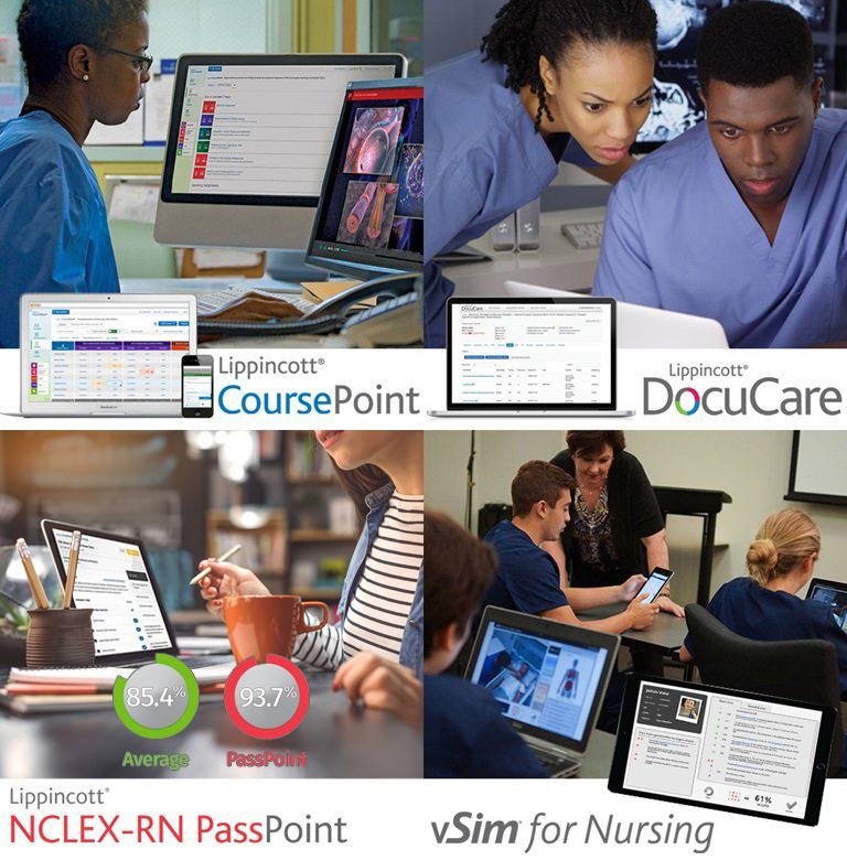 Collage of images showing off use of Lippincott products: CoursePoint, DocuCare, NCLEX-RN PassPoint, and vSim for Nursing