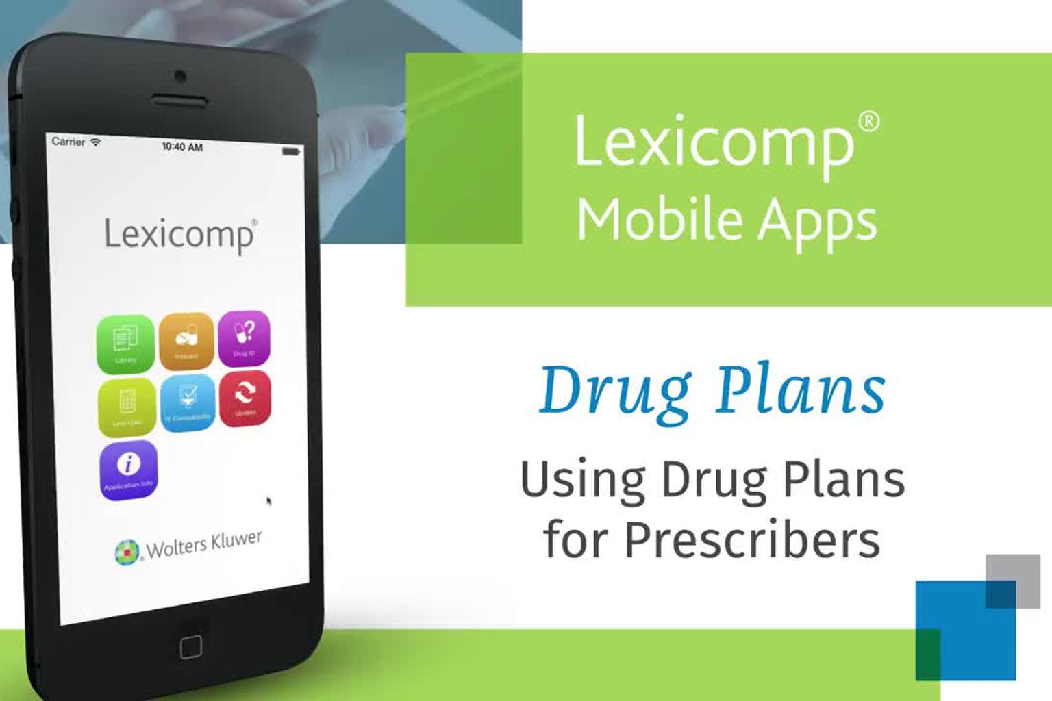 video screen - Lexicomp Mobile App Drug Plans