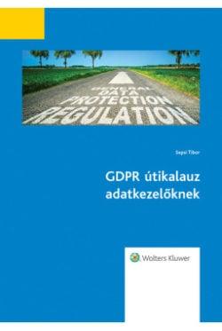 GDPR útikalaúz adatkezelőknek