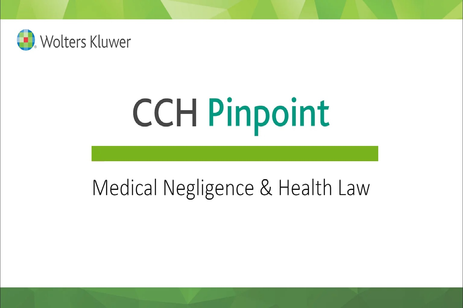 CCH Pinpoint® Medical Negligence and Health Law – Comparative Verdicts Finder