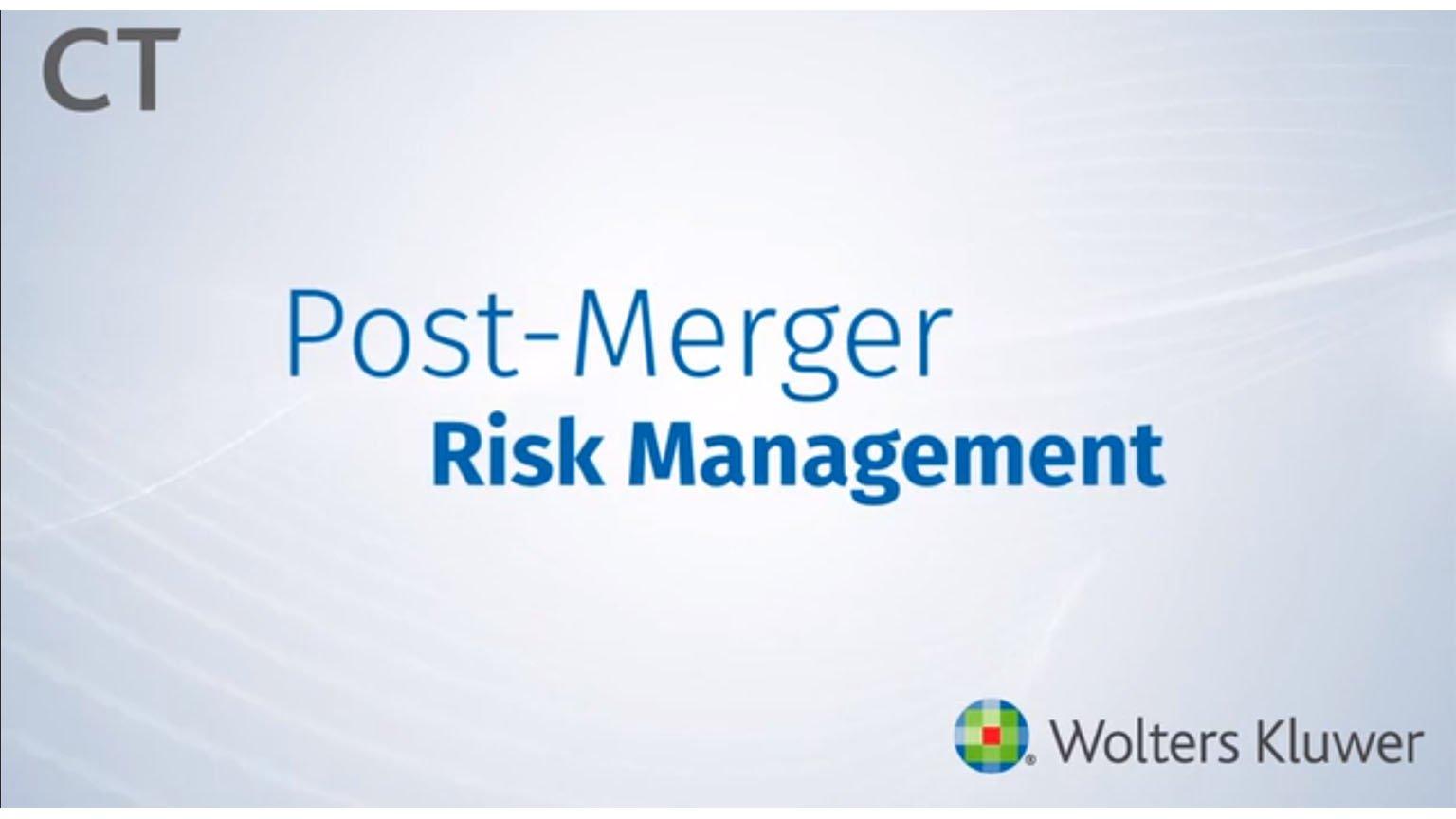 Post-Merger Risk Management
