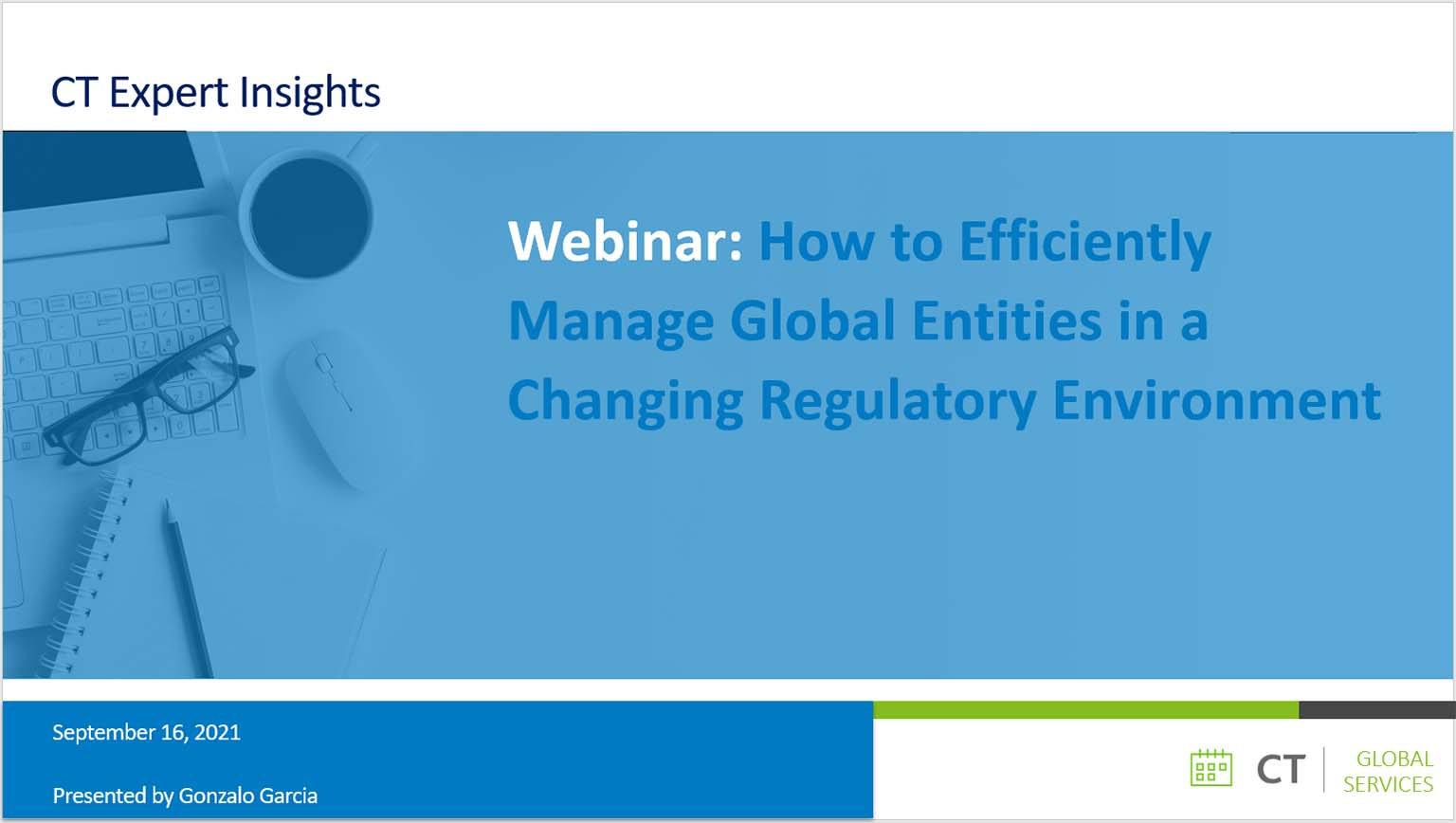 Webinar: How to Efficiently Manage Global Entities in a Changing Regulatory Environment