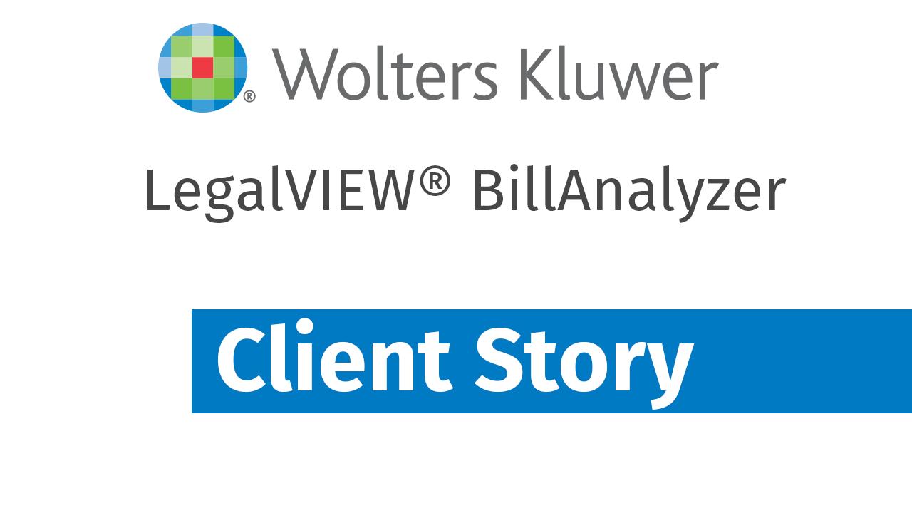 LegalVIEW BillAnalyzer Client Story