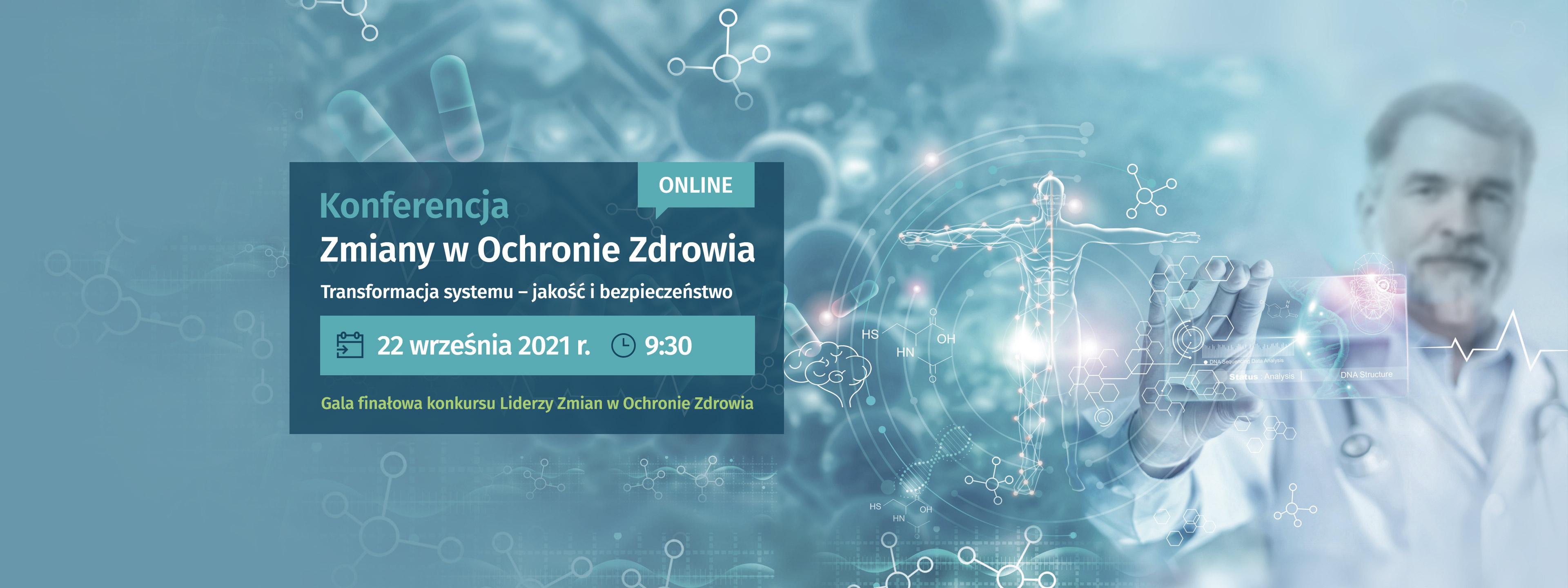 Konferencja Liderzy Zmian w Ochronie Zdrowia 2021