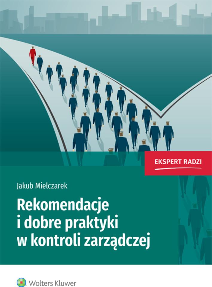 Rekomendacje i dobre praktyki w kontroli zarządczej