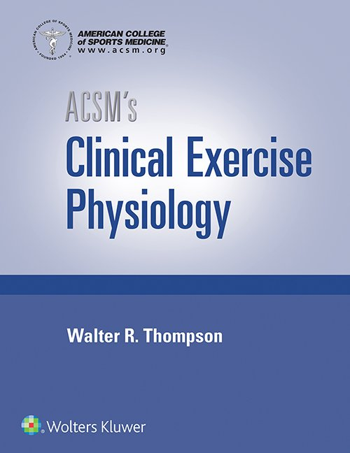Screenshot of ACSM's Clinical Exercise Physiology book cover