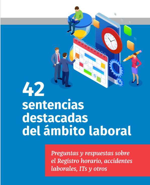 42 sentencias destacadas del ámbito laboral