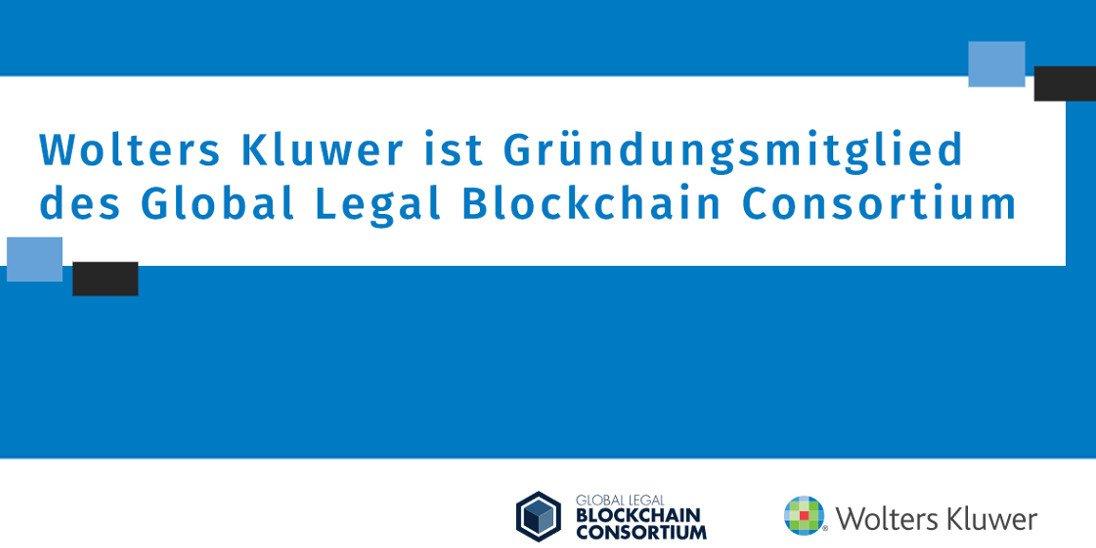Wolters Kluwer ist Gründungsmitglied des Global Legal Blockchain Consortium