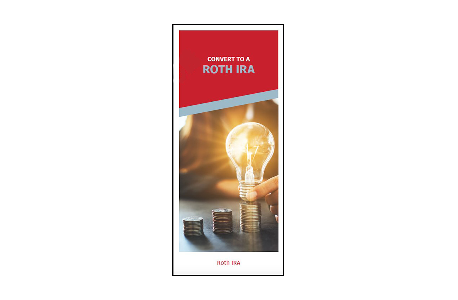 Convert to a Roth IRA Brochure